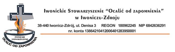 """Iwonickie Stowarzyszenie """"Ocalić od Zapomnienia"""""""