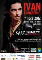 Koncert  Ivana  Komarenko oraz  Kapeli