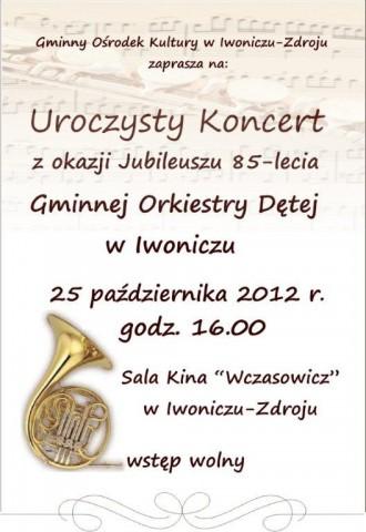 Uroczysty Koncert z Okazji 85 -lecia Gminnej Orkiestry Dętej z Iwonicza