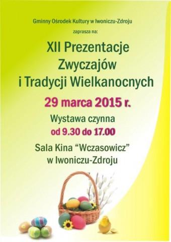 XII Prezentacje  Zwyczajów i Tradycji  Wielkanocnych